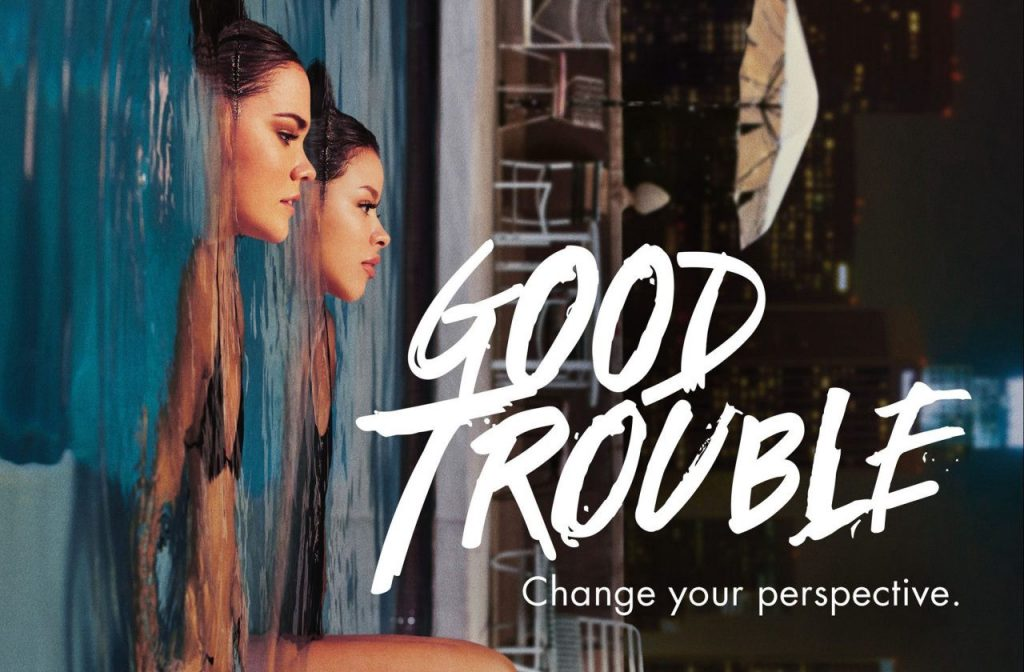 Good Trouble on Freeform